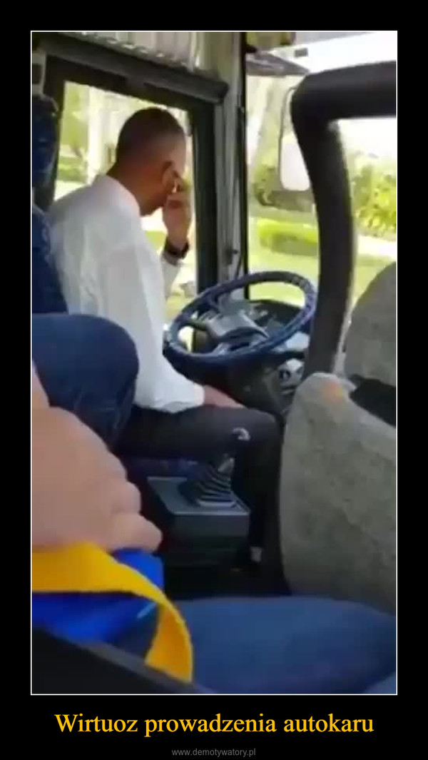 Wirtuoz prowadzenia autokaru –