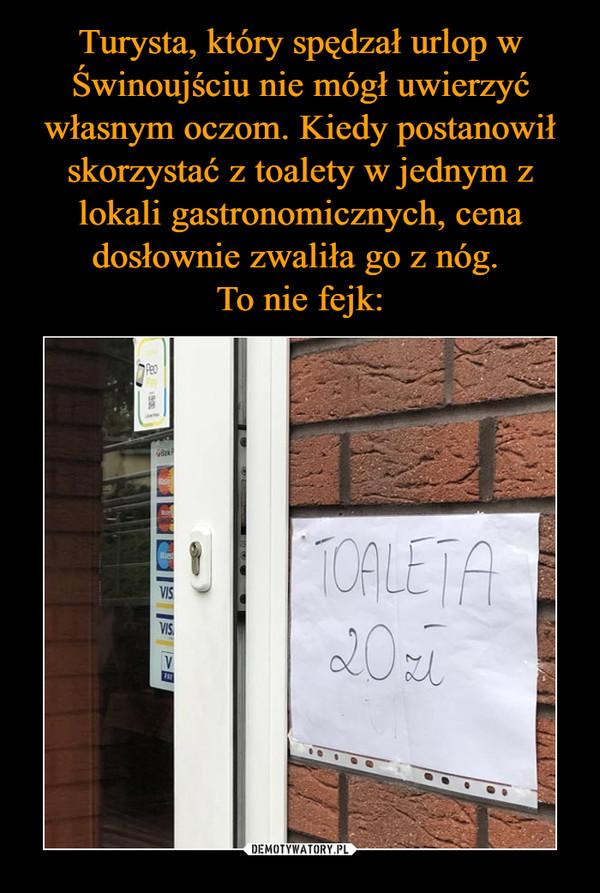 –  Toaleta 20 zł