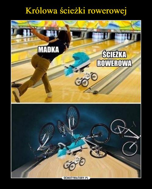 Królowa ścieżki rowerowej