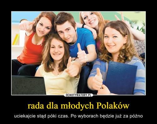 rada dla młodych Polaków
