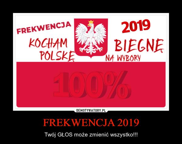 FREKWENCJA 2019
