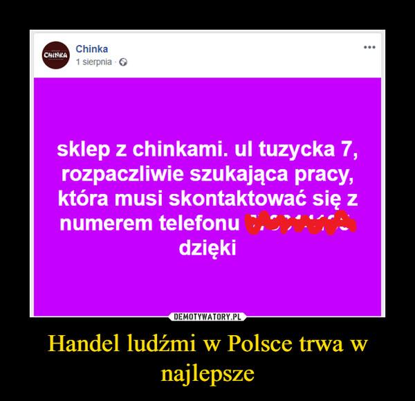 Handel ludźmi w Polsce trwa w najlepsze –
