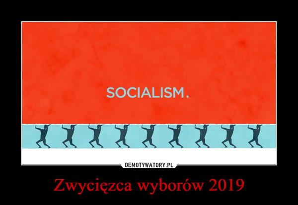 Zwycięzca wyborów 2019 –