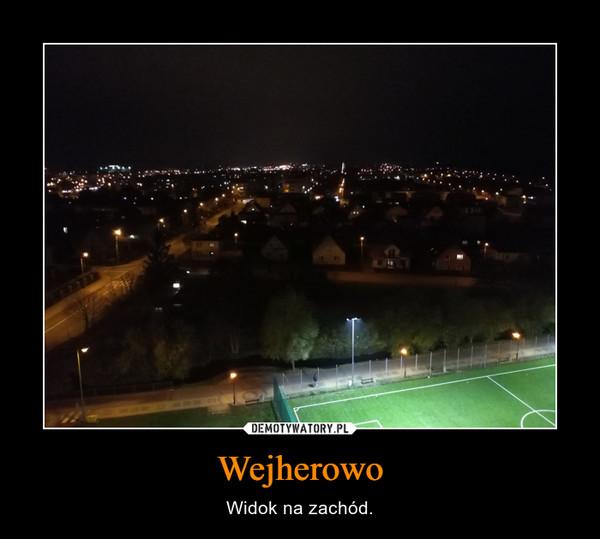 Wejherowo – Widok na zachód.