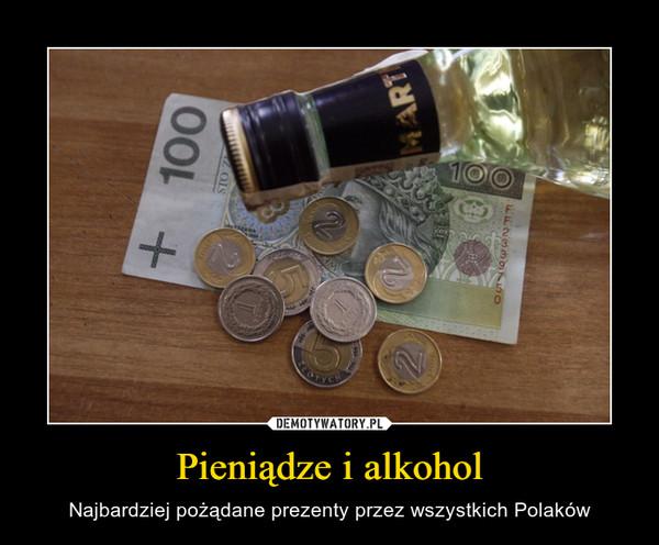 Pieniądze i alkohol – Najbardziej pożądane prezenty przez wszystkich Polaków