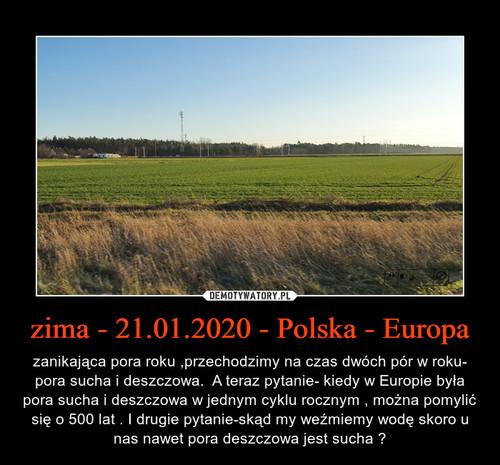 zima - 21.01.2020 - Polska - Europa