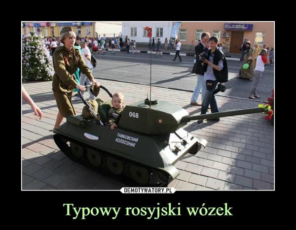 Typowy rosyjski wózek –