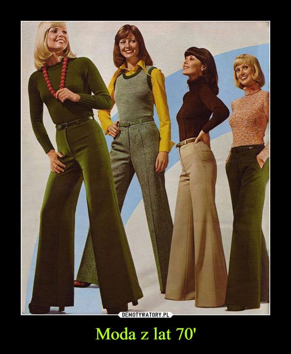 Moda z lat 70' –