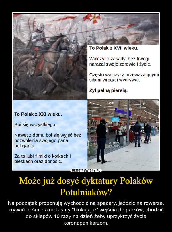 """Może już dosyć dyktatury Polaków Potulniaków? – Na początek proponuję wychodzić na spacery, jeździć na rowerze, zrywać te śmieszne taśmy """"blokujące"""" wejścia do parków, chodzić do sklepów 10 razy na dzień żeby uprzykrzyć życie koronapanikarzom."""