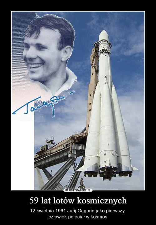 59 lat lotów kosmicznych