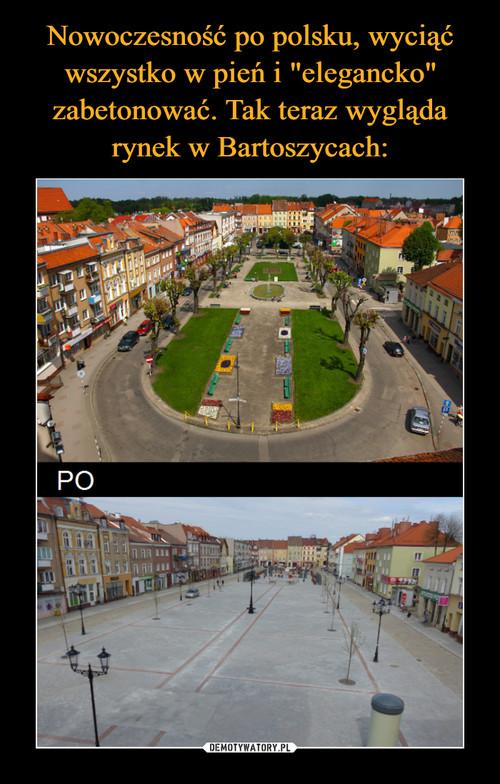 """Nowoczesność po polsku, wyciąć wszystko w pień i """"elegancko"""" zabetonować. Tak teraz wygląda rynek w Bartoszycach:"""