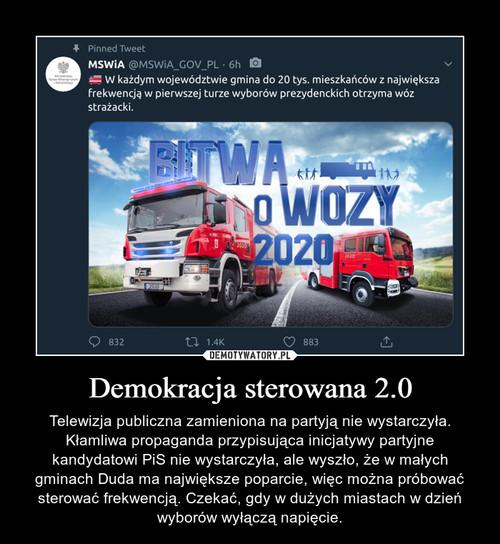 Demokracja sterowana 2.0