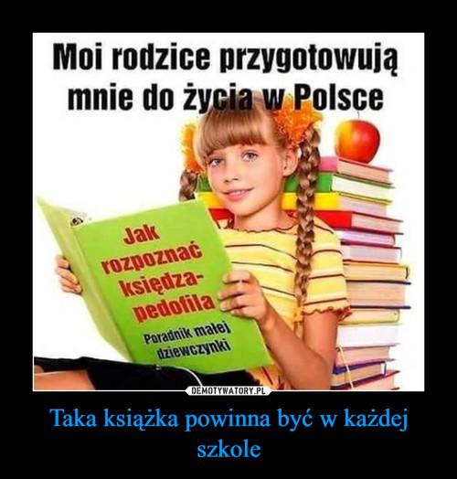 Taka książka powinna być w każdej szkole