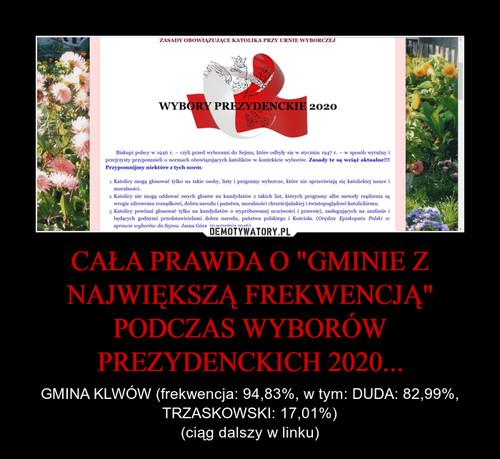 """CAŁA PRAWDA O """"GMINIE Z NAJWIĘKSZĄ FREKWENCJĄ"""" PODCZAS WYBORÓW PREZYDENCKICH 2020..."""