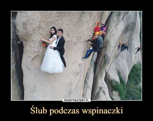 Ślub podczas wspinaczki