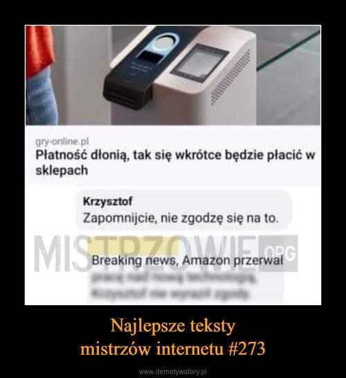 Najlepsze teksty mistrzów internetu #273