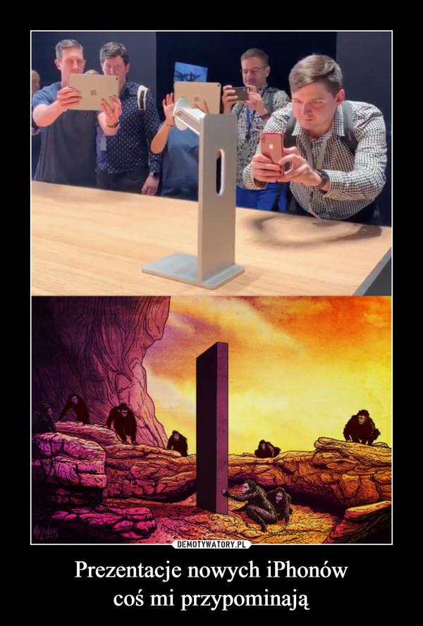 Prezentacje nowych iPhonówcoś mi przypominają –