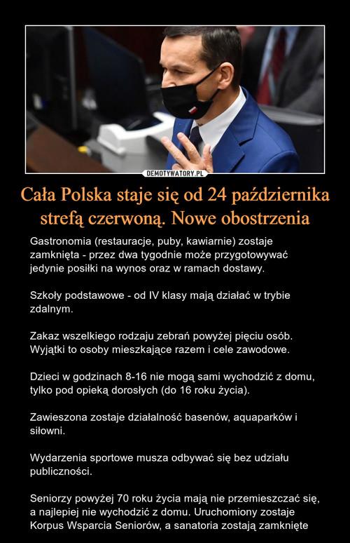 Cała Polska staje się od 24 października strefą czerwoną. Nowe obostrzenia
