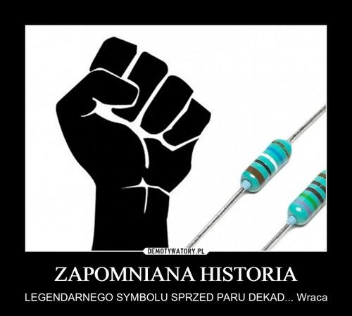 ZAPOMNIANA HISTORIA