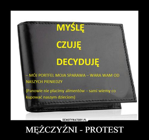 MĘŻCZYŹNI - PROTEST