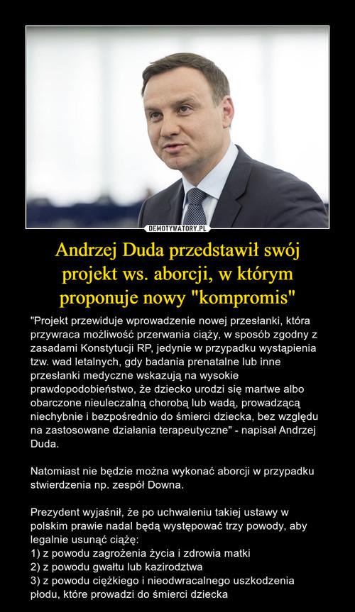 """Andrzej Duda przedstawił swój projekt ws. aborcji, w którym proponuje nowy """"kompromis"""""""
