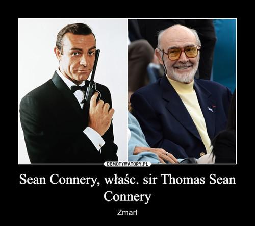 Sean Connery, właśc. sir Thomas Sean Connery