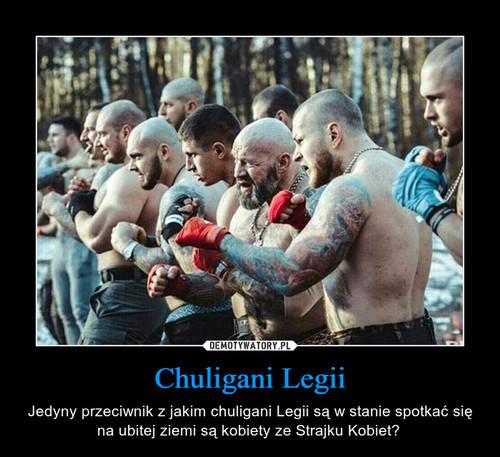 Chuligani Legii