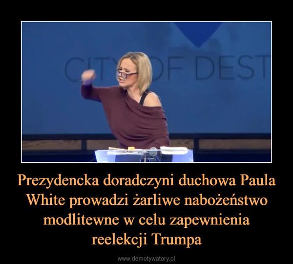 Prezydencka doradczyni duchowa Paula White prowadzi żarliwe nabożeństwo modlitewne w celu zapewnieniareelekcji Trumpa –