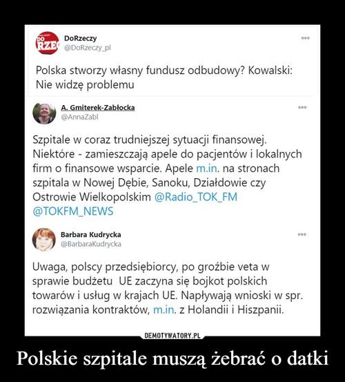 Polskie szpitale muszą żebrać o datki