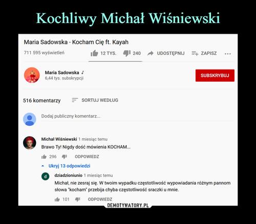 Kochliwy Michał Wiśniewski