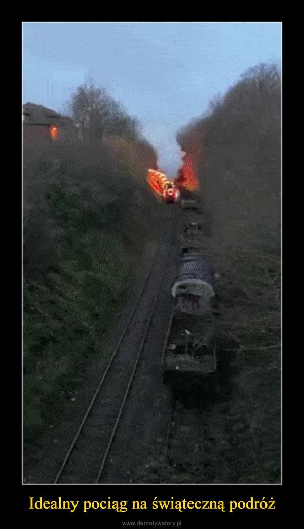 Idealny pociąg na świąteczną podróż –