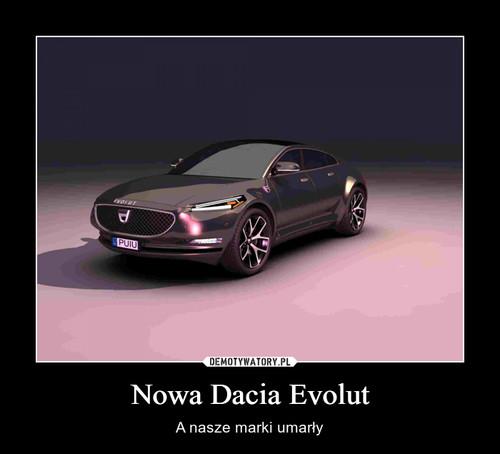Nowa Dacia Evolut
