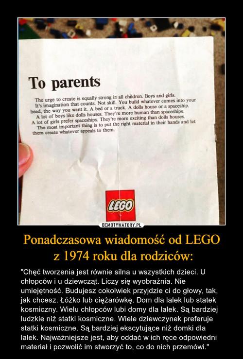 Ponadczasowa wiadomość od LEGO  z 1974 roku dla rodziców: