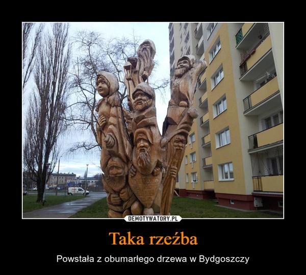 Taka rzeźba