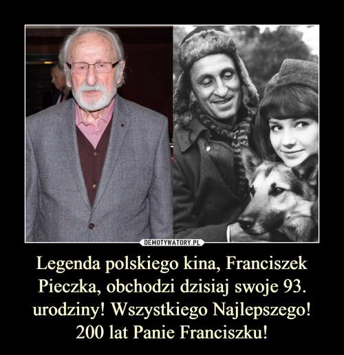 Legenda polskiego kina, Franciszek Pieczka, obchodzi dzisiaj swoje 93. urodziny! Wszystkiego Najlepszego! 200 lat Panie Franciszku!