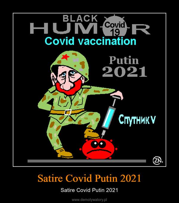 Satire Covid Putin 2021 – Satire Covid Putin 2021