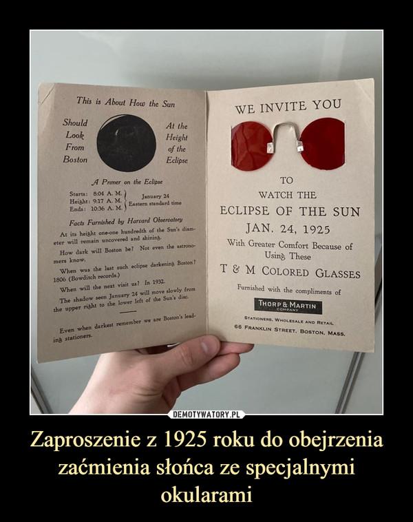 Zaproszenie z 1925 roku do obejrzenia zaćmienia słońca ze specjalnymi okularami –