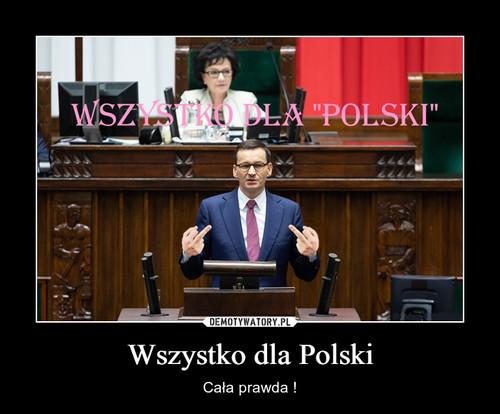 Wszystko dla Polski