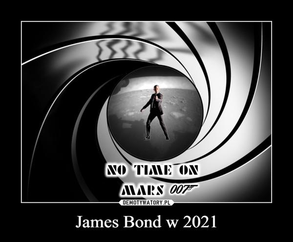 James Bond w 2021 –