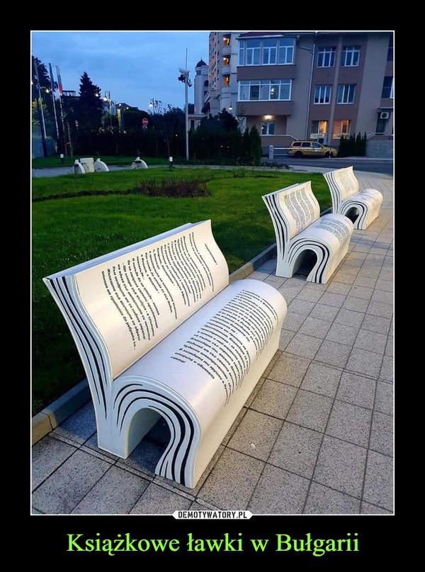 Książkowe ławki w Bułgarii –