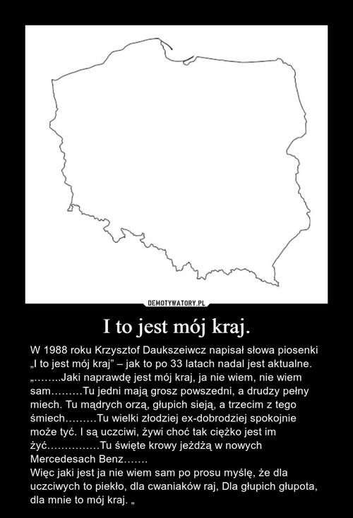 I to jest mój kraj.