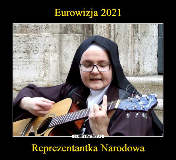 Eurowizja 2021 Reprezentantka Narodowa