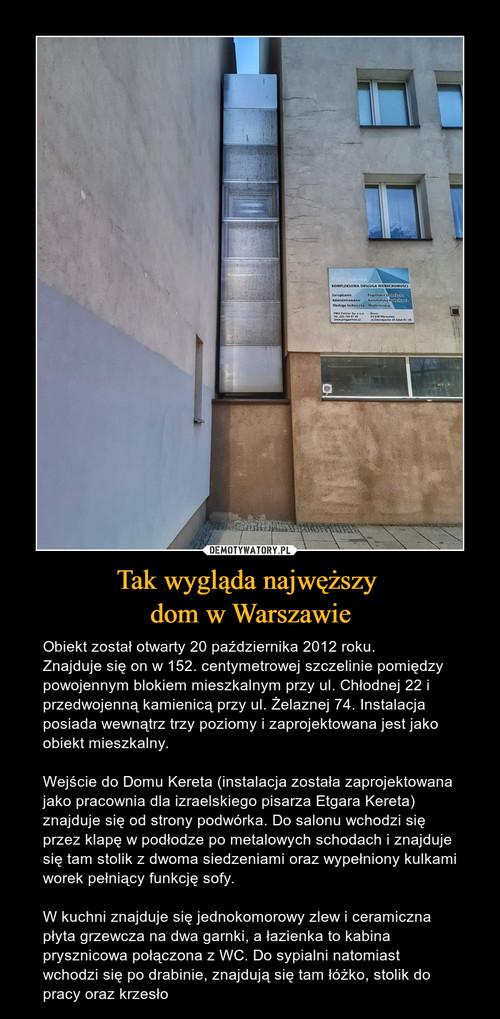 Tak wygląda najwęższy  dom w Warszawie