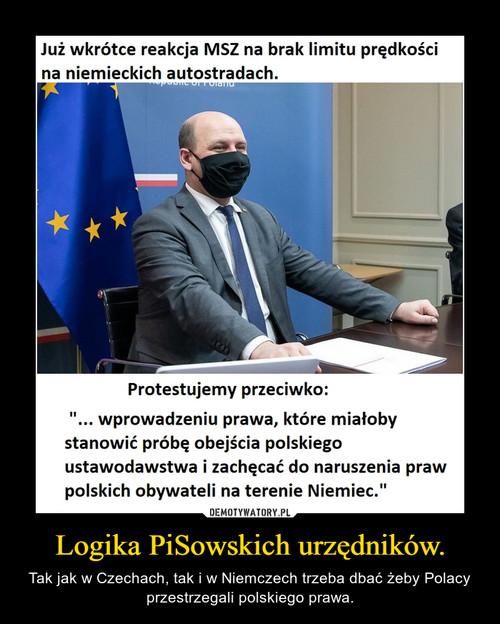 Logika PiSowskich urzędników.