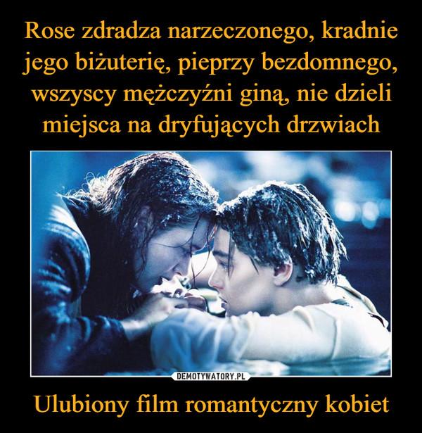 Ulubiony film romantyczny kobiet –