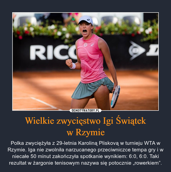 """Wielkie zwycięstwo Igi Świątekw Rzymie – Polka zwyciężyła z 29-letnia Karoliną Pliskovą w turnieju WTA w Rzymie. Iga nie zwolniła narzucanego przeciwniczce tempa gry i w niecałe 50 minut zakończyła spotkanie wynikiem: 6:0, 6:0. Taki rezultat w żargonie tenisowym nazywa się potocznie """"rowerkiem""""."""