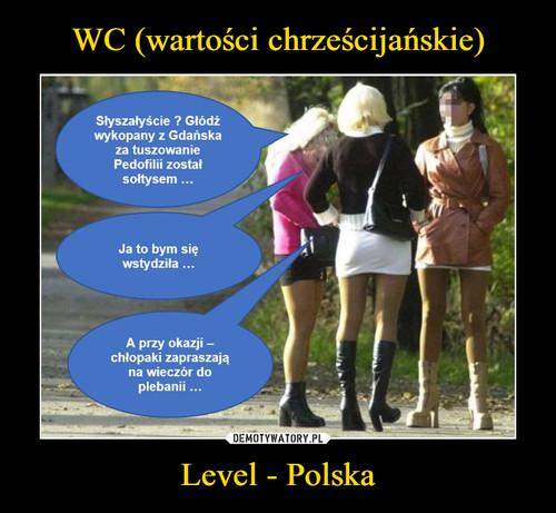 WC (wartości chrześcijańskie) Level - Polska