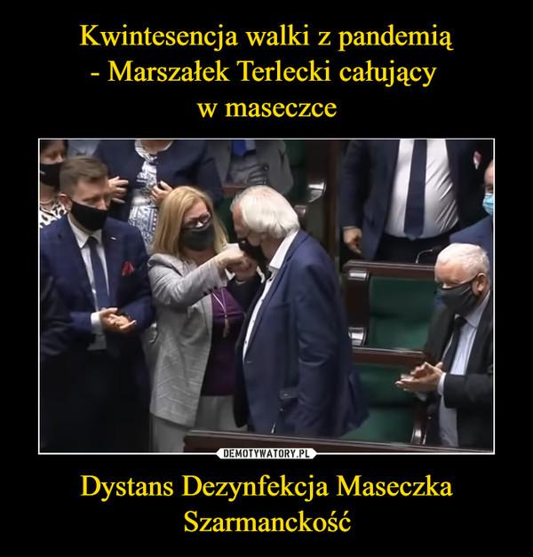 Dystans Dezynfekcja Maseczka Szarmanckość –