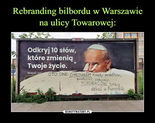 Rebranding bilbordu w Warszawie na ulicy Towarowej: