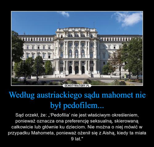 Według austriackiego sądu mahomet nie był pedofilem...